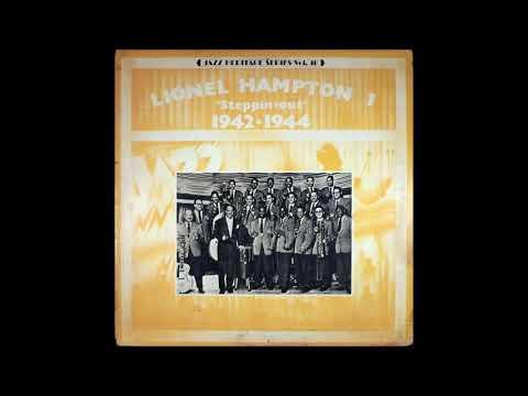 "Lionel Hampton - ""Steppin´ Out"" 1942 / 1944 (1980) (Full Album)"