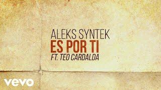 Gambar cover Aleks Syntek - Es por Ti (Lyric Video)