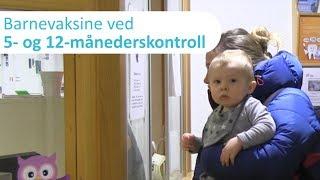 Barnevaksiner 5- Og 12-månederskontroll