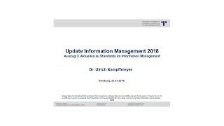 [DE] Aktuelles zu Standards  | Dr. Ulrich Kampffmeyer | Vortrag 3 | UpdateIM18 Hamburg