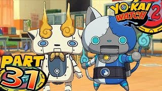 Yo-Kai Watch 2 Bony Spirits and Fleshy Souls - Part 31 - Robo Invasion