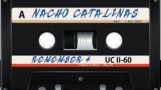 Nacho Catalinas@Remember 4.0