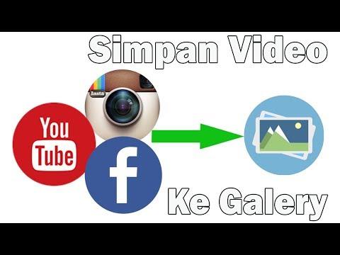 3 Detik !!! Video Youtube, Facebook, Instagram Tersimpan ke Galery - TANPA APLIKASI