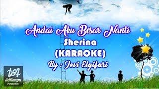 Cover images Karaoke Andai Aku Besar Nanti Sherina FLS2N 1 kali balikan By Jevi Elgifari