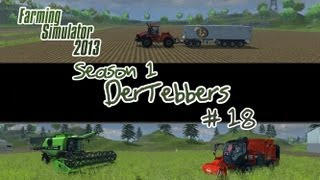 Farming Simulator 2013 - S1E18 Part 1 - New Toys in Town!