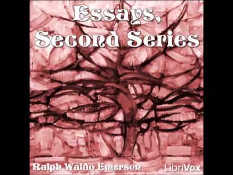 Essays, Second Series (FULL audiobook) - part 1