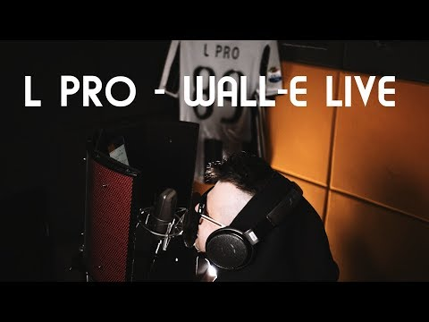 L PRO - WALL-E (prod. L PRO) Na żywo w studio bez Autotune