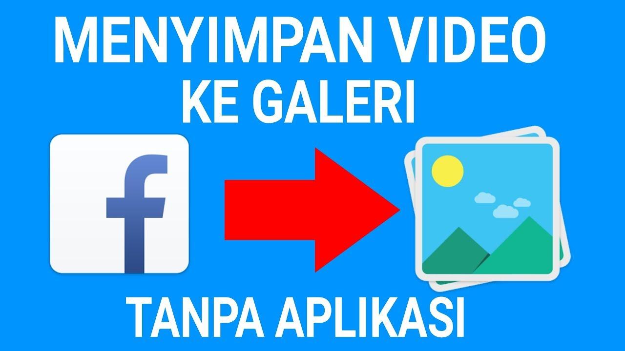 Cara Mudah Menyimpan Video Di Facebook Lite Tanpa Aplikasi Youtube