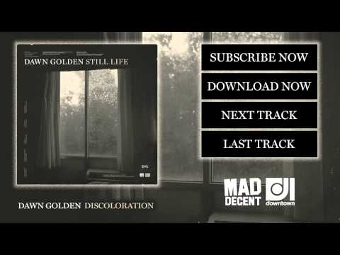 Dawn Golden - Discoloration [Official Full Stream]