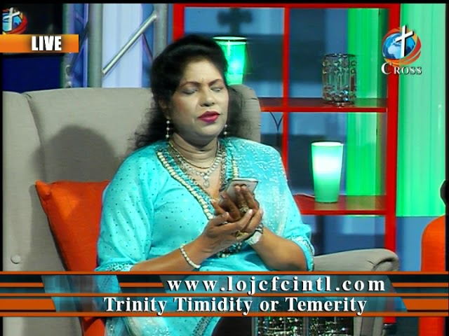 Trinity Timidity or Temerity  Dr. Dominick Rajan 04-20-2018