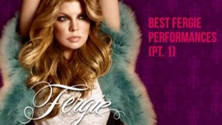 Best Fergie Performances [Pt. 1]