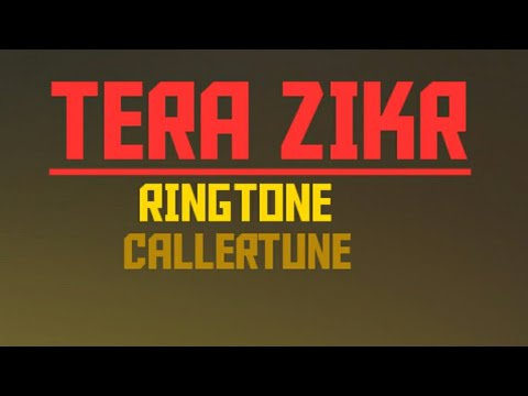 new-romantic-ringtone//caller-tune-2019//tera-zikr-darshan-raval//