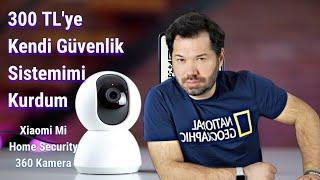 Xiaomi Mi Home Security 360 kamera inceleme ve kurulum
