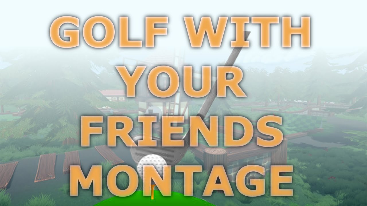 HOLE IN ONE MONTAGE - (Golf With Your Friends) - YouTube