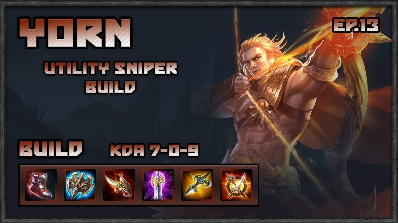 Arena Of Valor Yorn Utility Sniper Build Guide