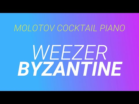 Byzantine ⬥ Weezer 🎹 cover by Molotov Cocktail Piano