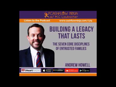 179: Andrew Howell:  The Seven Core Disciplines Of Entrusted Families