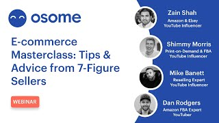 E-commerce Masterclass: Tips & Advice from 7-Figure Sellers