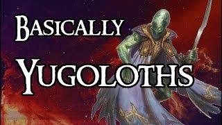 Basically Yugoloths