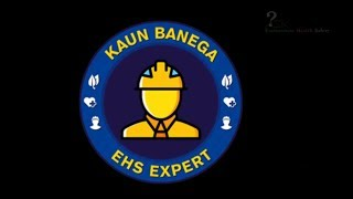 Play Kaun Banega EHS Expert contest with ASK-EHS