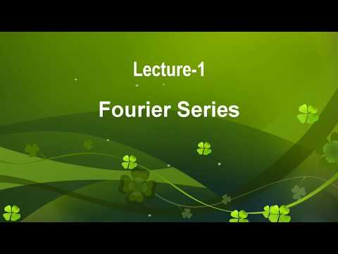 Lecture-1 Fourier Series-Introduction of Fourier Series in Hindi
