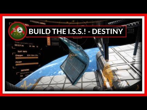 Building the ISS - PART 01 - Destiny Laboratory