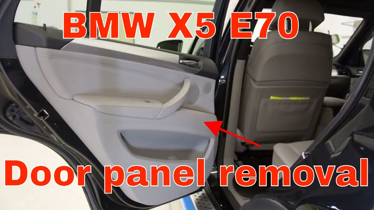 How To Remove The Door Panel Bmw X5 E70 Youtube
