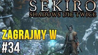 Zagrajmy w Sekiro: Shadows Die Twice [#34] - KRÓLESTWO MAŁP