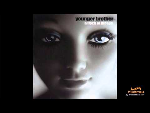 Younger Brother - A Flock Of Bleeps [FULL ALBUM]