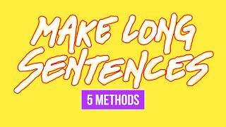 Download Video How To Make Long English Sentences Using 5 Methods MP3 3GP MP4