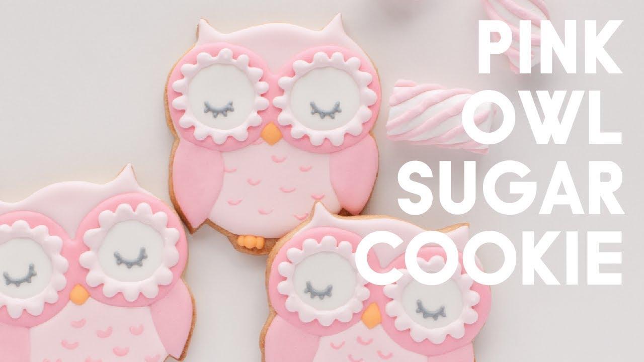Sugar Cookie Decorating - Owl Cookie Tutorial