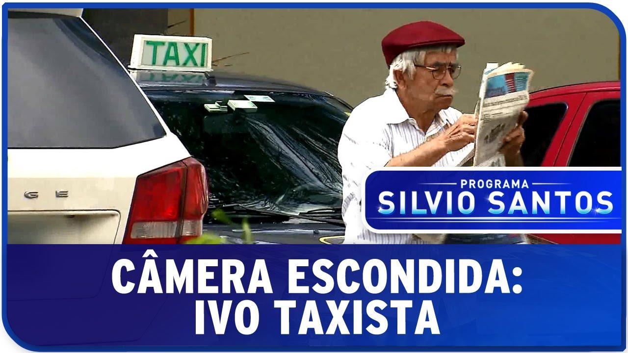 Câmera Escondida: Ivo Taxista