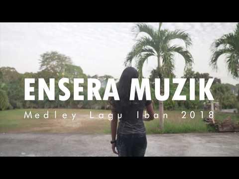Medley Lagu Iban by Ensera Muzik