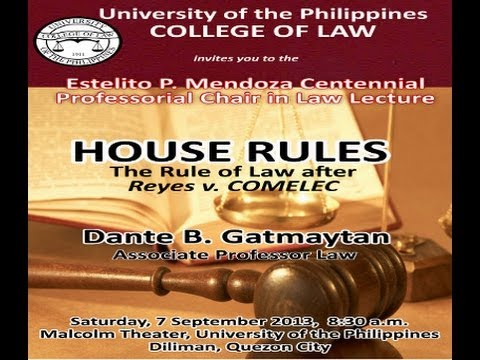 The Rule of Law after Reyes v Comelec | Prof. Dante B. Gatmaytan
