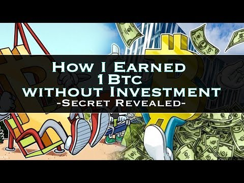 How I Earned 1 Bitcoin Without Investment in Hindi | Secrect Revealed | Must Watch | Work Hard