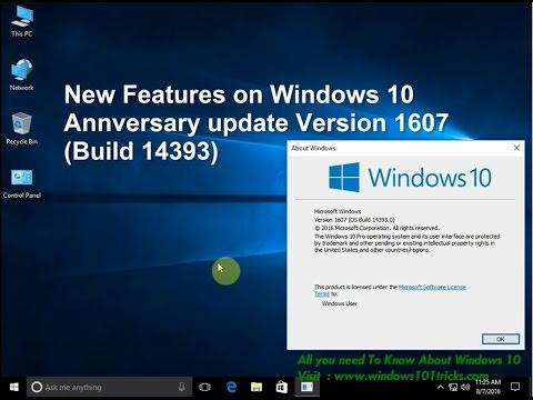 New features / changes on windows 10 Anniversary update version 1607 build 14393