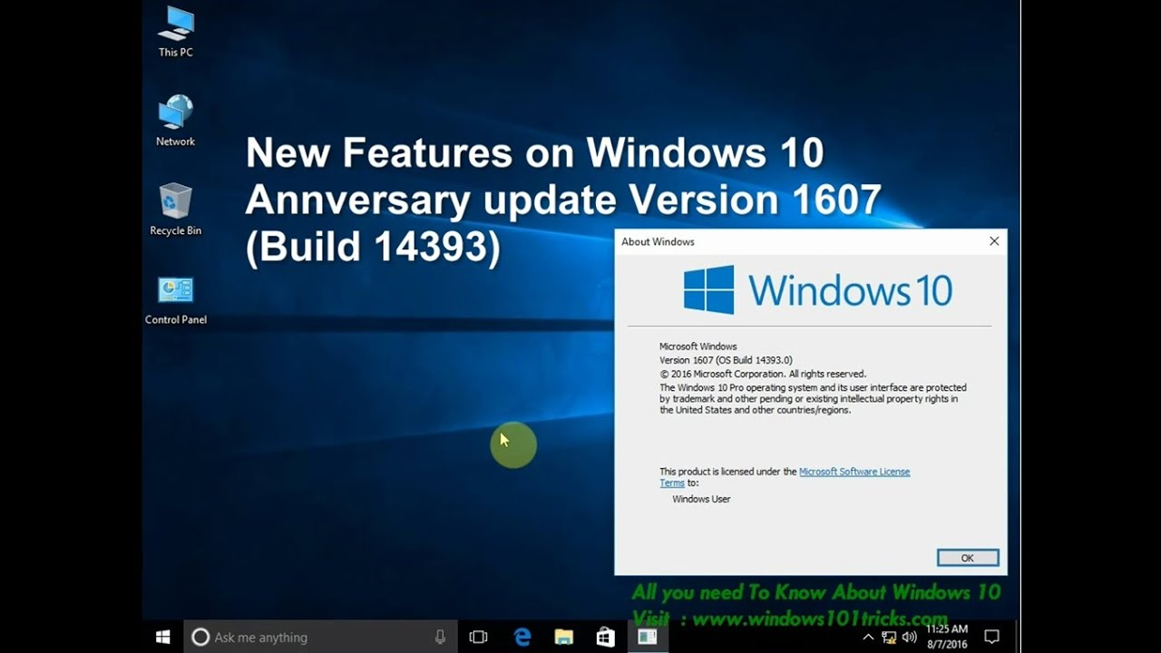 New features changes on windows 10 anniversary update for Latest windows version