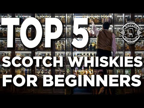 TOP 5 SCOTCH WHISKIES FOR BEGINNERS - Sippers Social Club EP1
