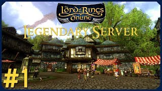 Starting Fresh | LOTRO Legendary Server Episode 1 | The Lord Of The Rings Online
