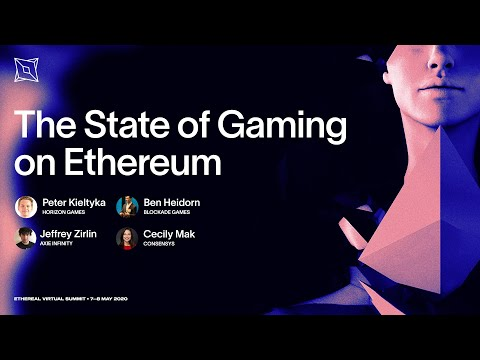 The State of Gaming on Ethereum | Ethereal Virtual Summit 2020