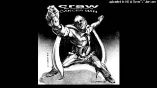 CRAW - The adventures of cancer man