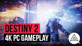 DESTINY 2 | 4K PC Gameplay on Ultra