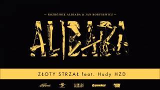 Rozbójnik Alibaba ft. Hudy HZD - Złoty Strzał