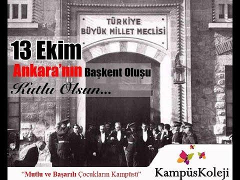 13 EKİM Ankara'nın Başkent Oluşu