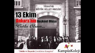 13 EKİM Ankaranın Başkent Oluşu