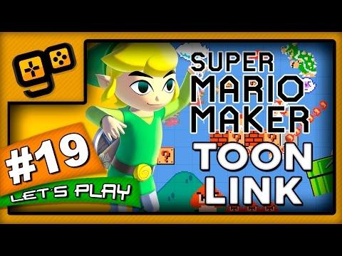 Let's Play: Super Mario Maker - Parte 19 - Toon Link
