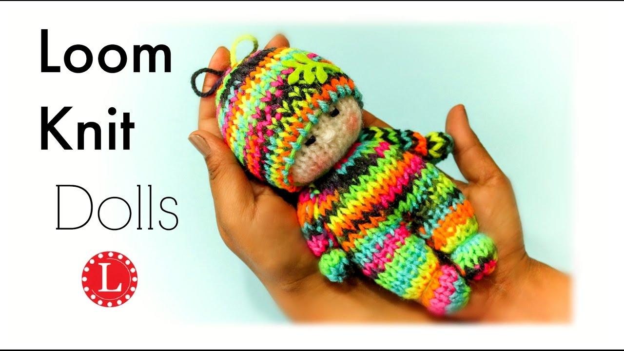 Loom Knitting Dolls Pattern on Small Round Loom Knit Toys ...