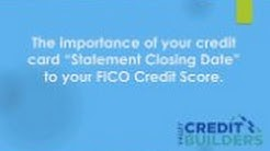 The Importance of your credit card closing date.