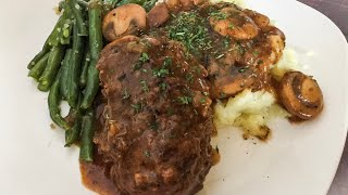 Classic Salisbury Steak | Salisbury Steak | How to make Salisbury Steak