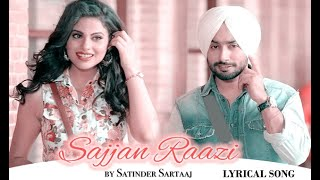 Sajjan Raazi Lyrics | Satinder Sartaaj | Lyrical Song |  Full Song | By Ashishlyrics
